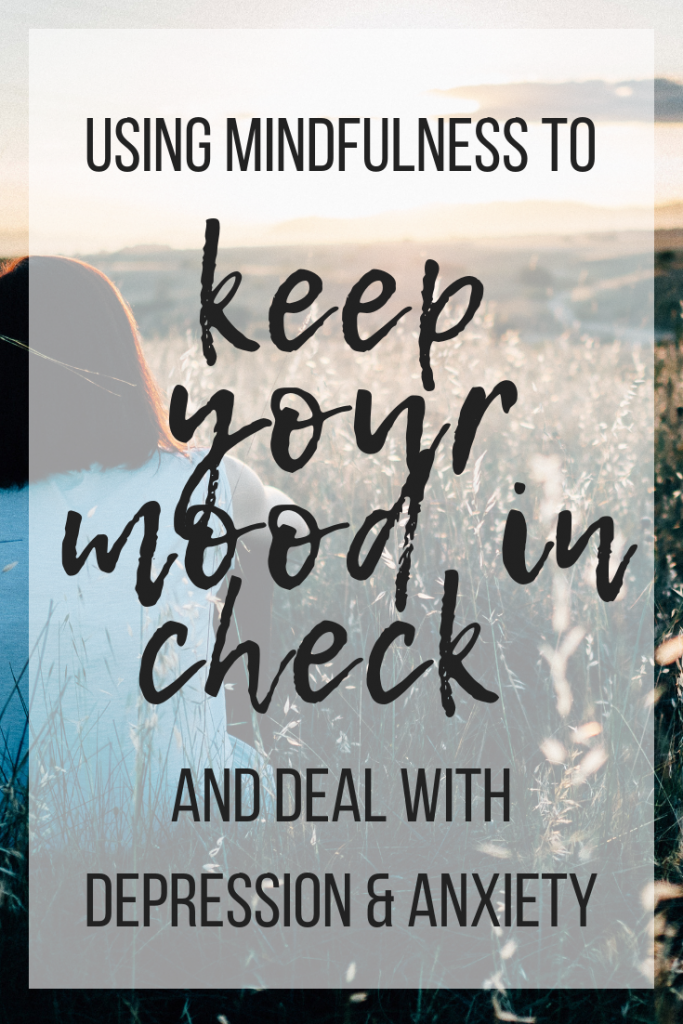 Simple steps to check out mood and deal with the cycle of depression and anxiety #depression #anxiety #mooddisorder #mindfulness
